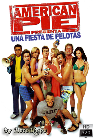 American Pie: Una Fiesta de Pelotas [2006] [Latino-Ingles] HD 1080P [Google Drive] GloboTV