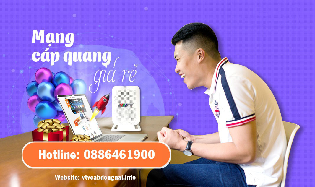 Lắp mạng Internet ở Định Quán chỉ từ 165.000 đ/tháng