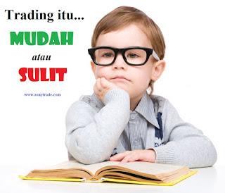 belajar trading investasi forex saham itu mudah atau sulit