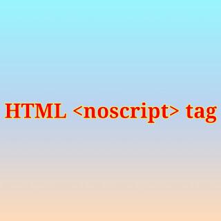 HTML <noscript> tag