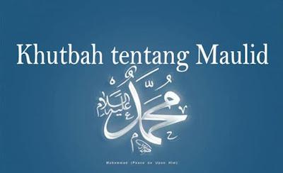Khutbah Menyambut Peringatan Maulid Nabi Muhammad