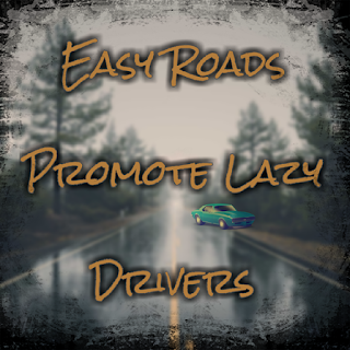 Paleo Day 2 - Easy Roads Promote Lazy Drivers