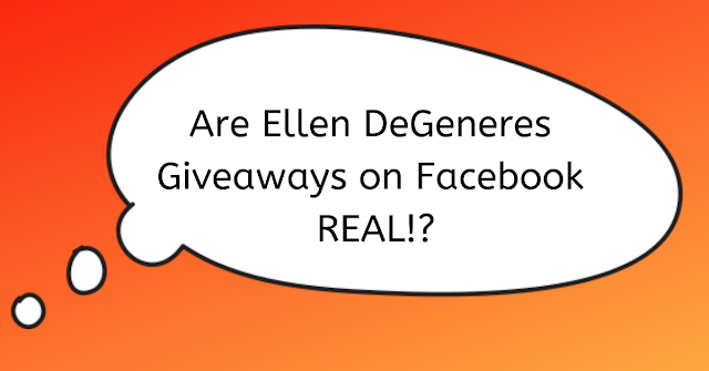 Find legitimate Ellen Giveaways