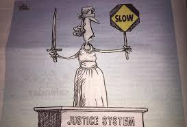 Justice Delayed is Justice Denied lawescort
