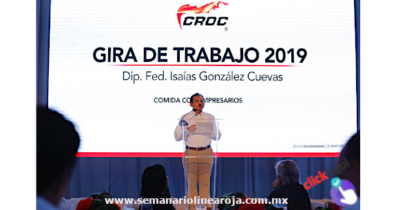 APUESTA LA CROC POR EL DIÁLOGO SOCIAL Y LA PAZ LABORAL: ISAÍAS GONZÁLEZ CUEVAS