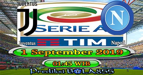 Prediksi Bola855 Juventus vs Napoli 1 September 2019
