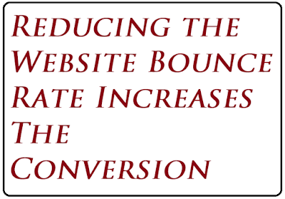 Reducing the Website Bounce Rate Increases the Conversion