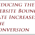 How Reducing the Website Bounce Rate Increases the Conversion