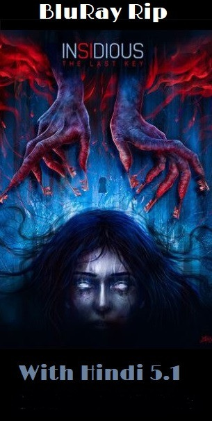 Insidious The Last Key (2018) ORG Hindi Dual Audio 500MB BluRay 720p HEVC x265 ESubs