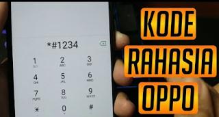 Kumpulan Kode Rahasia Oppo All Series Beserta Fungsinya