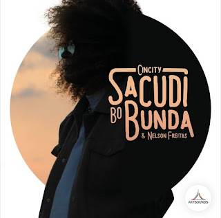 Cincity & Nelson Freitas - Sacudi Bo Bunda [Afromix] ( 2o16 ) [DOWNLOAD]