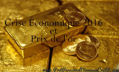 crise financiere 2016 avec le prix de l'or