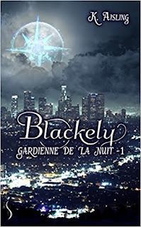 https://lesreinesdelanuit.blogspot.com/2017/11/blackely-gardienne-de-la-nuit-t1-la.html