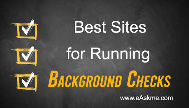 What are the Best Sites for Running Background Checks: eAskme