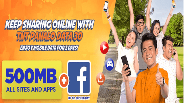 TNT Panalo Data 30 Promo : 500MB data for all sites and apps + 400MB Facebook for 2 Days
