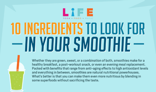 10 Ingredients To Look In Your Smoothie