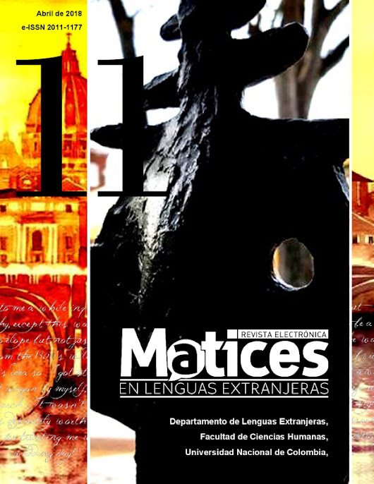 CFP: Revista Matices en Lenguas Extranjeras nº12 | Departamento de Lenguas Extranjeras, Universidad Nacional de Colombia