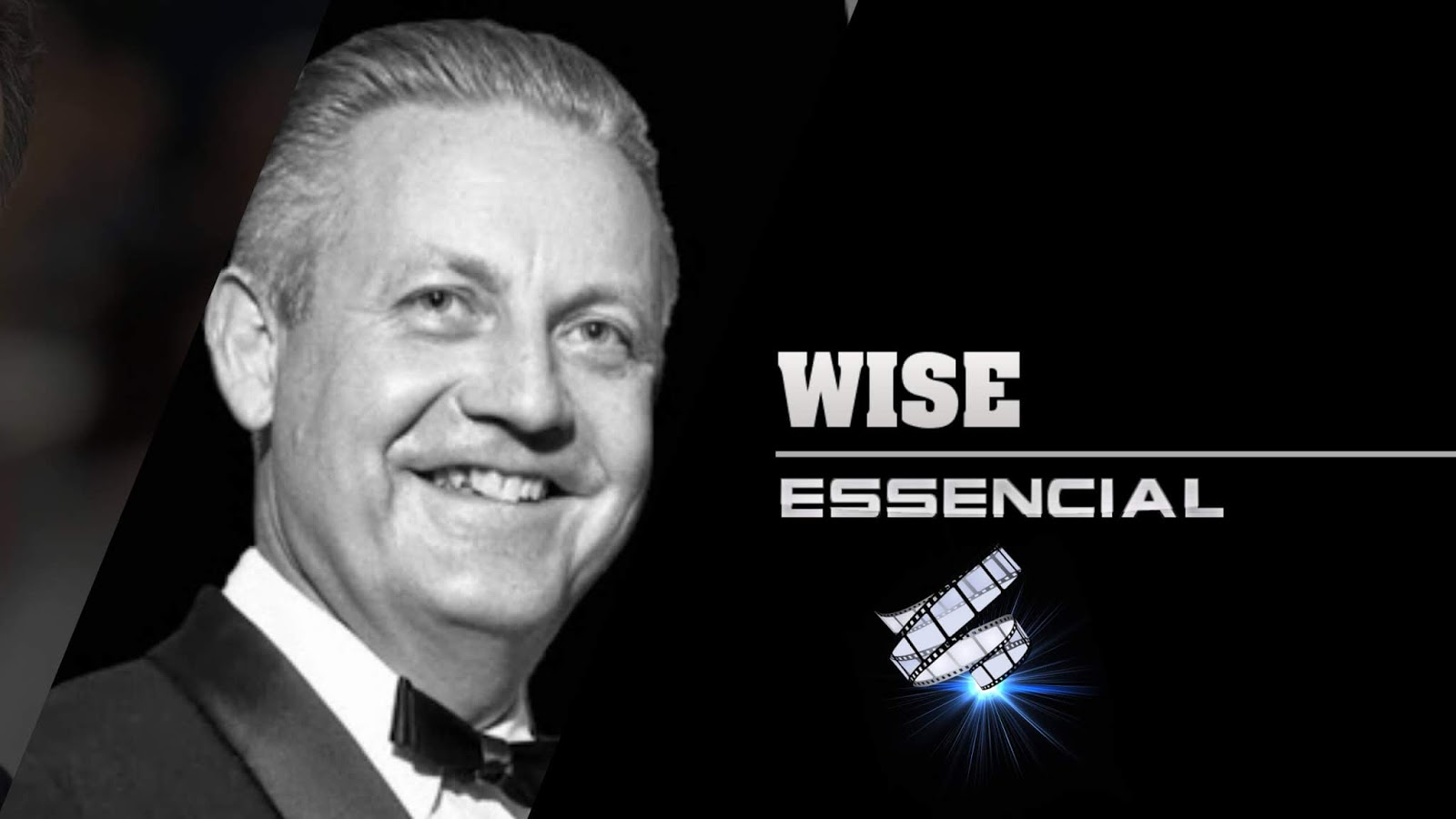 robert-wise-10-filmes-essenciais