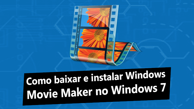 Como baixar e instalar Windows Movie Maker no Windows 7