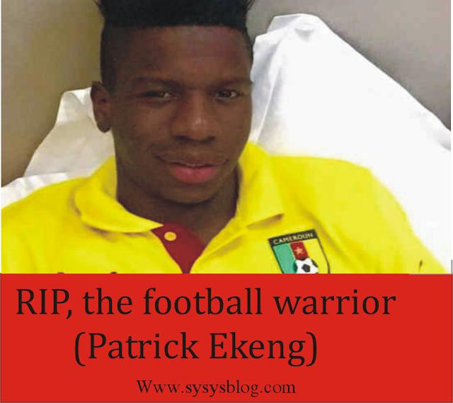 Tributes to patrick Ekeng