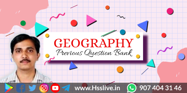 Higher Secondary Plus One Geography Question Bank