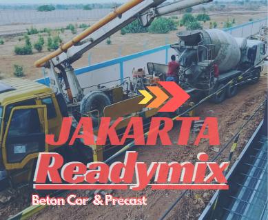 JAKARTA HARGA BETON COR READYMIX PER M3