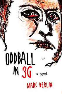 Oddball in 3G - psychological thriller book promotion Marc Berlin