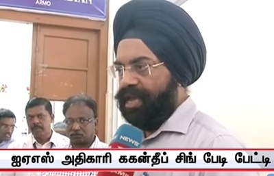 Action is taken for thoothukudi Back to Normal – Gagandeep Singh Bedi, IAS Officer