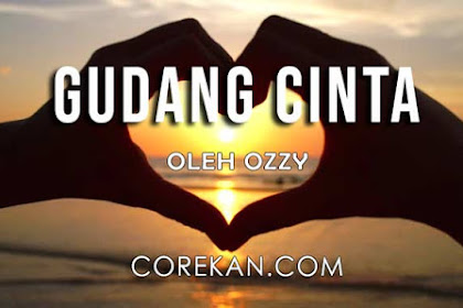 GUDANG CINTA by Ozzy