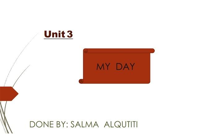 انجليزي unite 3 My Day للصف الثاني + بوربوينت تحضير