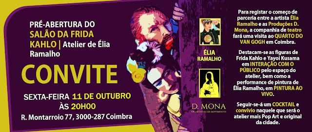 D. Mona na Pré-Abertura do Salão da Frida Kahlo!