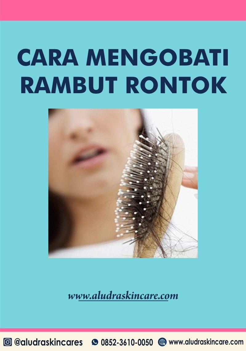 cara mengatasi rambut rontok, aludraskincare.com
