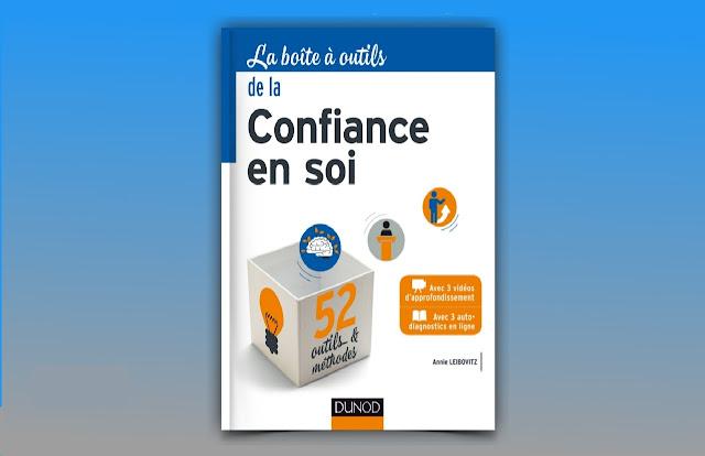 Télécharger La boîte à outils de la confiance en soi PDF gratuitement
