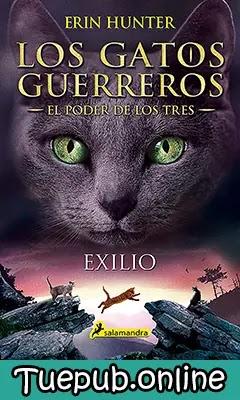 Exilio - Erin Hunter [PDF] [EPUB]