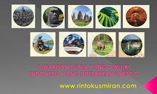 9 WARISAN DUNIA YANG DIMILIKI INDONESIA YANG DITETAPKAN UNESCO