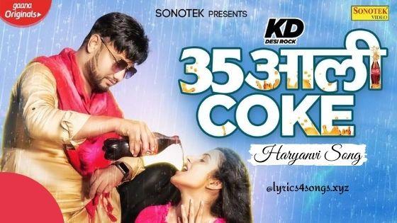 35 AALI COKE LYRICS - KD | Haryanvi Song | Lyrics4songs.xyz