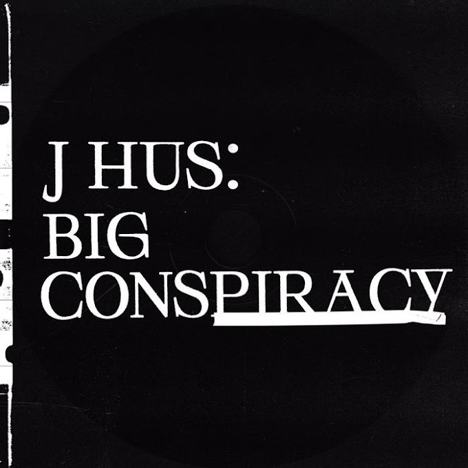 ALBUM: J Hus – Big Conspiracy