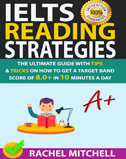alt=IELTS-Reading-Strategies-Get-a-Target-Band-Score-of-8-In-10-Minutes-a-day-by-Rachel-Mitchell