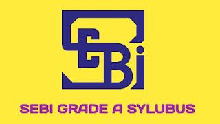 SEBI Grade A Syllabus 2021