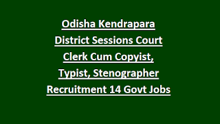 Odisha Kendrapara District Sessions Court Clerk Cum Copyist, Typist, Amin, Stenographer Recruitment 2018 14 Govt Jobs