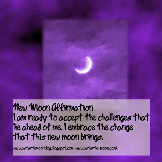 New Moon Affirmation. On accepting the challenges ahead of us in life and practicing Gratitude