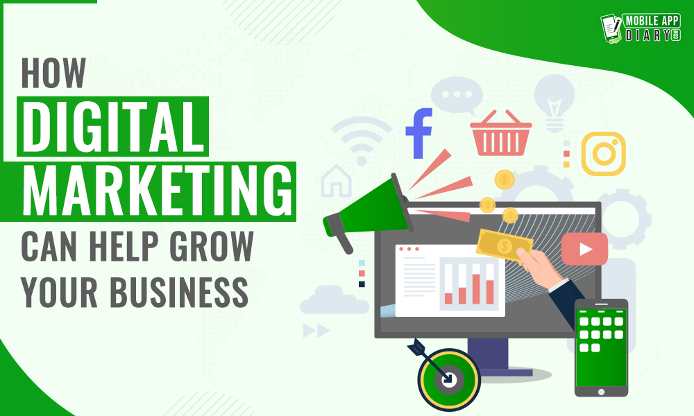 How Digital Marketing Can Help Grow Your Business