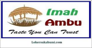 Lowongan Kerja Imah Ambu Catering Sukabumi Terbaru