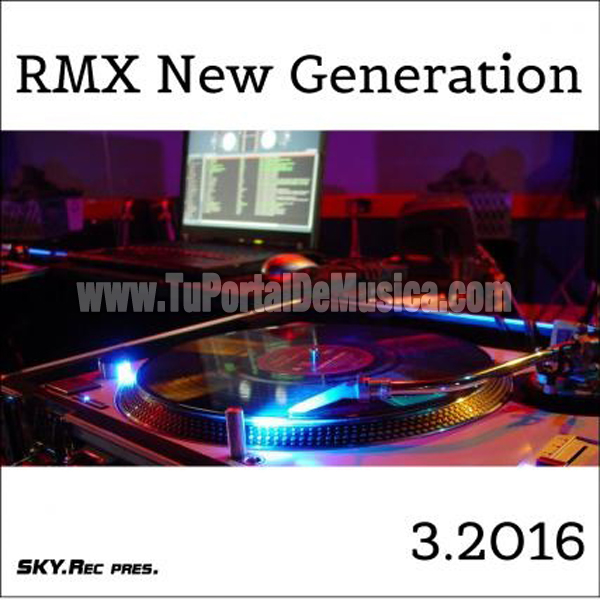 RMX New Generation Vol. 3 (2016)