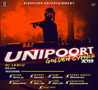 Uniport 2019 Golden Cypher - Host (Dj Jamiu) Audio Mp3 Download and Stream