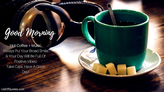 Good Morning Quotes/Messages with Hot Coffee Cup For Friends(HD Images Free Download)