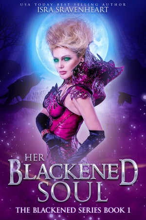 Her Blackened Soul (Isra Sravenheart)