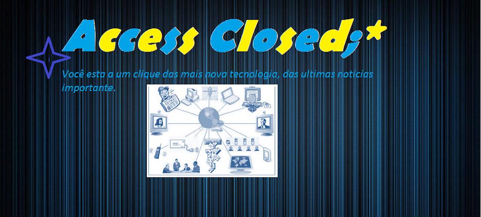 Access closed ;*