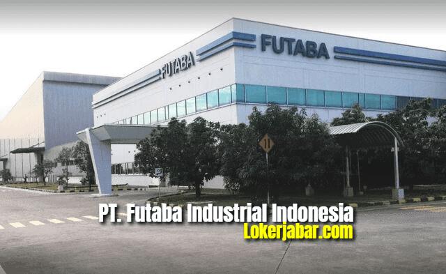 Lowongan Kerja PT Futaba Industrial Indonesia 2021