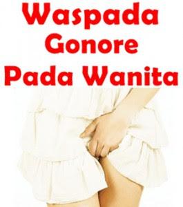 Penyakit gonore disebabkan karena terjangkit bakteria